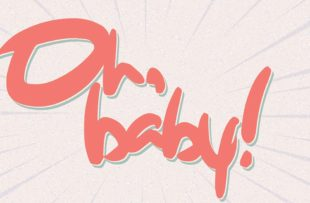 """Oh, Baby"" graphic."